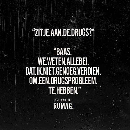 drugs spreuken Aan de drugs | Valheru's website drugs spreuken